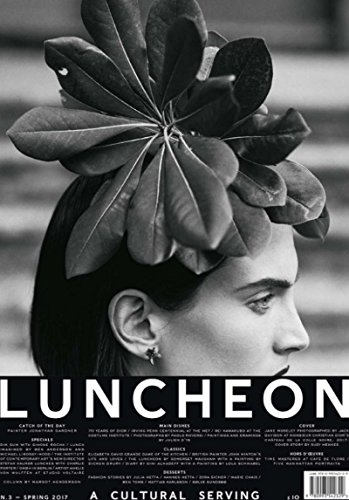Luncheon Magazine Issue 3 (Spring 2017)