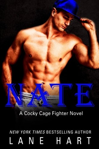 Nate (A Cocky Cage Fighter Novel) (Volume 6)