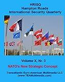 NATO's New Strategic Concept, Sidney E Dean (Editor), 1441422811
