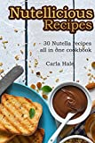 nutella big jar - Nutellicious Recipes: 30 Nutella Recipes All in One Cookbook