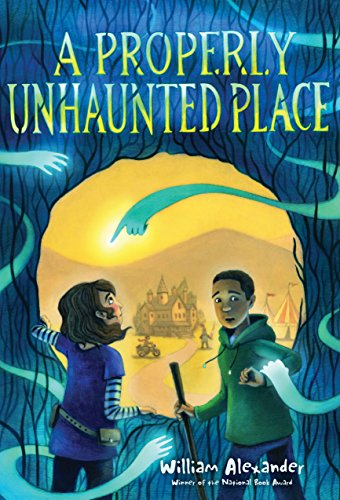 A Properly Unhaunted Place by [Alexander, William]