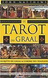 Image de LeTarot du Graal : La quête du Graal et l'ordre des Templiers