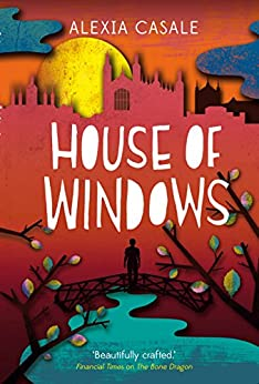 House of Windows by [Casale, Alexia]