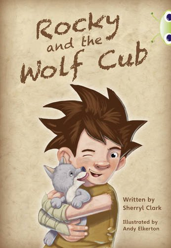 Rocky and the Wolf Cub: Lime A / NC 3C (Bug Club)