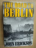 Book cover for The road to Berlin (Stalin's war with Germany),Volume 2
