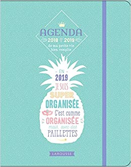 La Rousse Agenda ma petite vie bien remplie 2018-2019: Tant de choses à faire, du bonheur à croquer, un monde à inventer !
