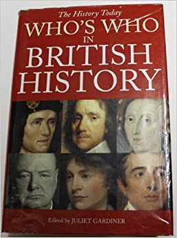 The History Today Who's Who in British History