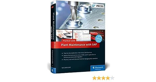 amazon com plant maintenance with sap practical guide 2013 rh amazon com SAP Plant Maintenance PDF SAP Plant Maintenance Tables