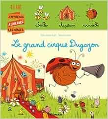 j 39 apprends a lire avec les images le grand cirque dugazon roger 9782244423739 books. Black Bedroom Furniture Sets. Home Design Ideas