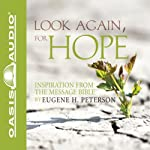 Look Again, for Hope | Eugene H Peterson