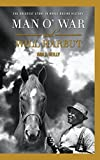 img - for Man O' War and Will Harbut: The Greatest Story in Horse Racing History book / textbook / text book