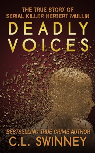 - Deadly Voices: The True Story of Serial Killer Herbert Mullin