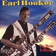 The Moon Is Rising de Earl Hooker