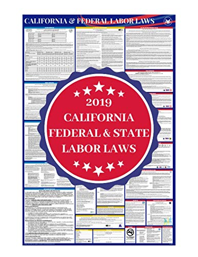 (2019 California State and Federal Complete All in One Labor Law Poster - OSHA Compliant & Includes IRS EITC & NLRA Employee Laws Not on Most Posters - 26