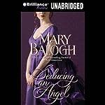 Seducing an Angel: Huxtable Series, Book 4 | Mary Balogh