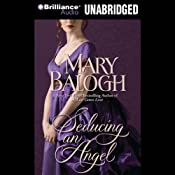 Seducing an Angel: Huxtable Series, Book 4 | Mary Balogh