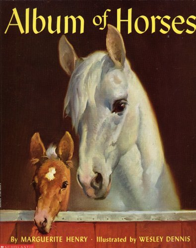 ALBUM OF HORSES by Marguerite Henry, illustrated by Wesley Dennis (1994 First Scholastic Printing, Large format softcover 110 pages with illustrations throughout) - Horse Album