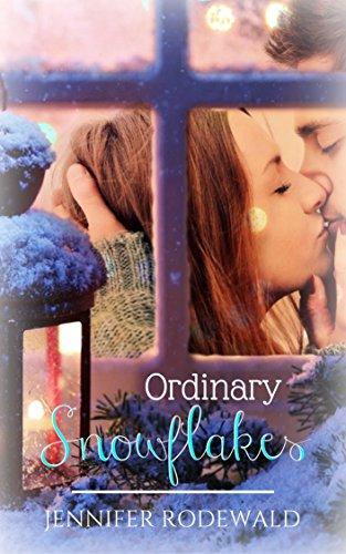 Ordinary Snowflakes: A Rock Creek Romance Christmas Novella