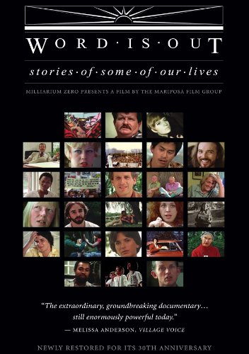 Word Is Out: Stories of Some of Our Lives