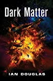 Dark Matter (Star Carrier, Book 5)