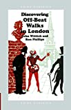 img - for [Discovering Off-beat Walks in London] (By: John Wittich) [published: March, 2009] book / textbook / text book