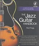 The Jazz Guitar Handbook (Handbook Series)