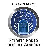 Chronos Beach (Dramatized) | Thomas E. Fuller