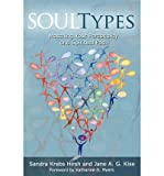 img - for [(Soultypes: Matching Your Personality and Spiritual Path)] [Author: Sandra Hirsh] published on (April, 2006) book / textbook / text book