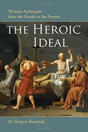 what is the heroic ideal of The heroic code in the iliad heroic honor the goal of homeric heroes is to achieve honor honor is essential if one wants to be a hero honor is gained through engagement in.