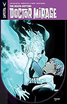 Doctor Mirage | Valiant Comics Database | Fandom