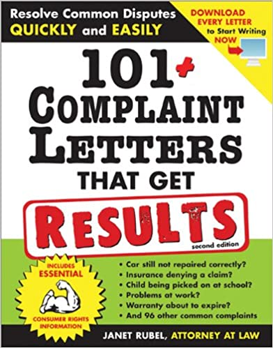 101 complaint letters that get results resolve common disputes 101 complaint letters that get results resolve common disputes quickly and easily janet rubel 9781572485631 amazon books spiritdancerdesigns Images
