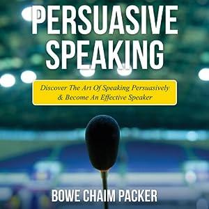 Persuasive Speaking Audiobook