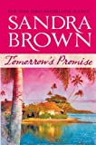 Tomorrow's Promise, Sandra Brown, 0778327205