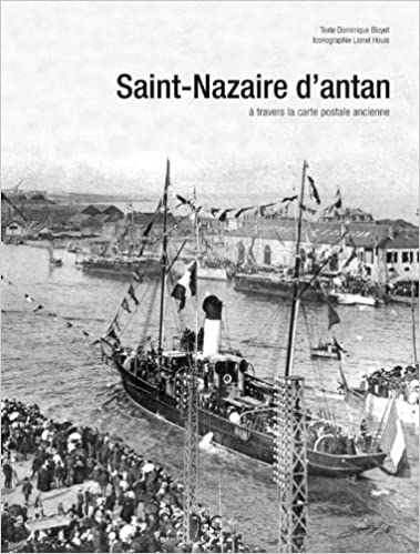 Lire en ligne Saint-Nazaire d'antan pdf epub