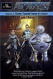 Home Sweet Home Invasion (In a Galaxy Far, Far AwRy) (Volume 2)