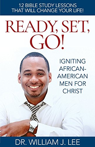 Search : READY, SET, GO!: IGNITING AFRICAN-AMERICAN MEN FOR CHRIST
