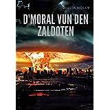 D'Moral vun den Zaldoten (Luxembourgish Edition)