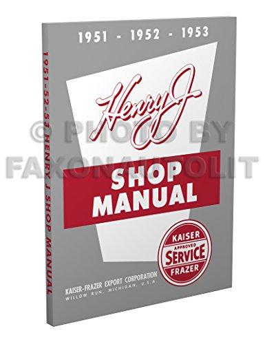 1951-1953 Henry J Repair Shop Manual Reprint