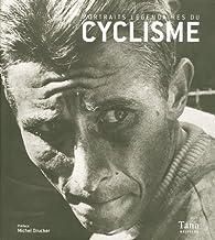 Portraits légendaires du cyclisme par  Éditions Tana