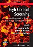 High Content Screening : A Powerful Approach to Systems Cell Biology and Drug Discovery, , 1588297314
