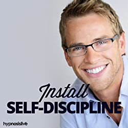 Install Self-Discipline Hypnosis