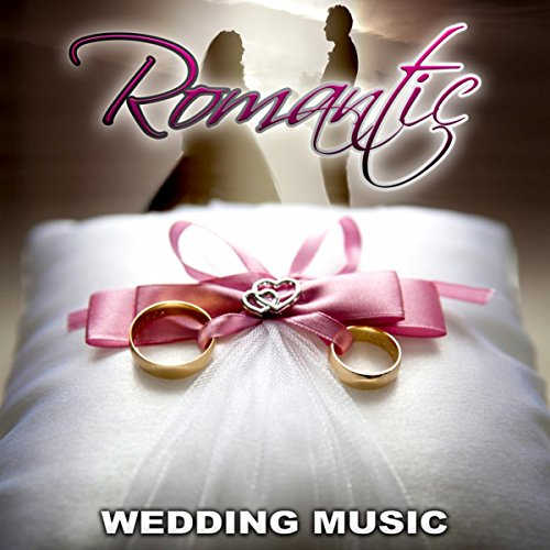 Romantic Wedding Music - Best Classics for Wedding Reception, Jazz Piano Music, The Most Beautiful Music for Wedding Ceremony, Dinner Time