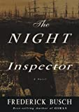 The Night Inspector, Frederick Busch, 0609602357