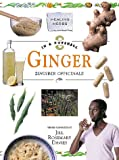 In a Nutshell--Healing Herbs:  Ginger