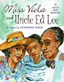 img - for Miss Viola And Uncle Ed Lee book / textbook / text book