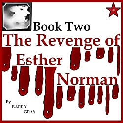 The Revenge of Esther Norman Book Two