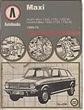 Austin Maxi 1969-79 Autobook