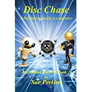 Disc Chase: Adventures inside a computer (Microland Series Book 2)