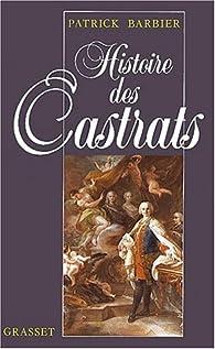Histoire des castrats par Patrick Barbier
