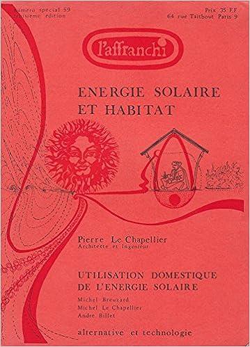 Lire Energie solaire et habitat - utilisation domestique de l'energie solaire - n° special 59 pdf, epub